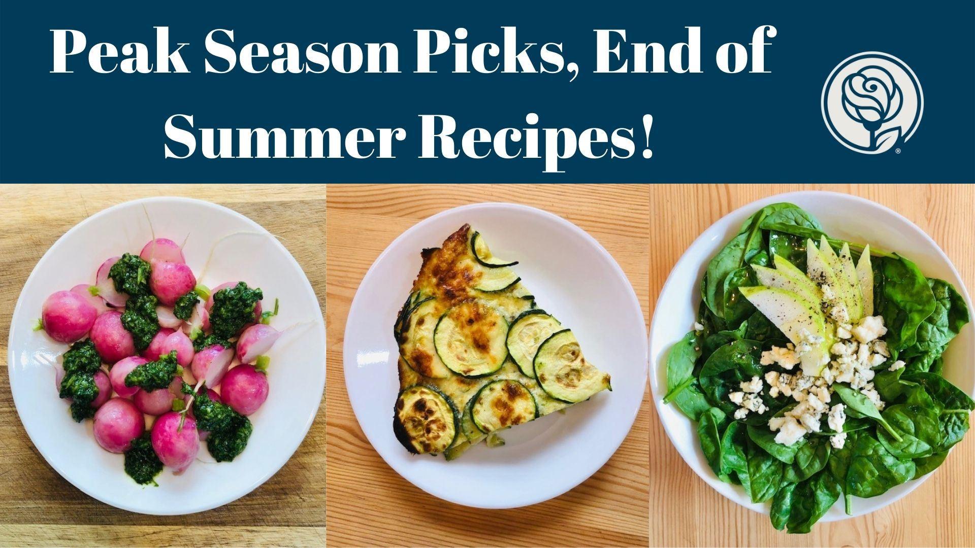 Peak Season Picks End of Summer Produce
